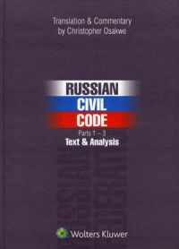 Russian Civil Code. Parts 1–3: Text and Analysis